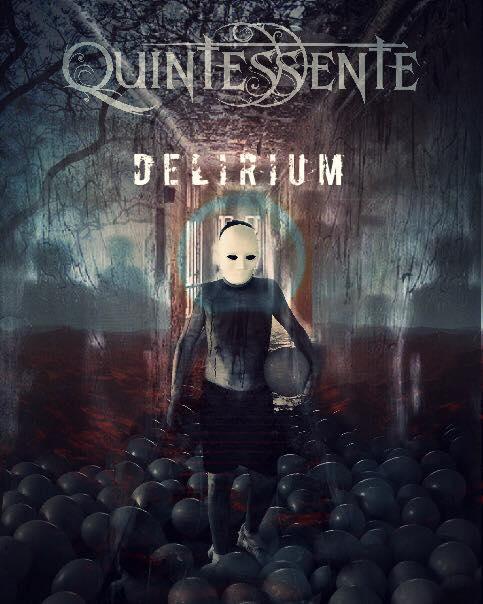 Quintessente - Delirium